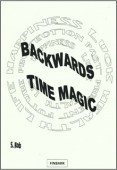 Backwards Time Magic