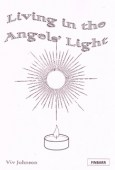 Living In The Angels Light